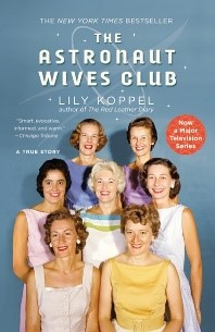 The Astronaut Wives Club:  A True Story,3247