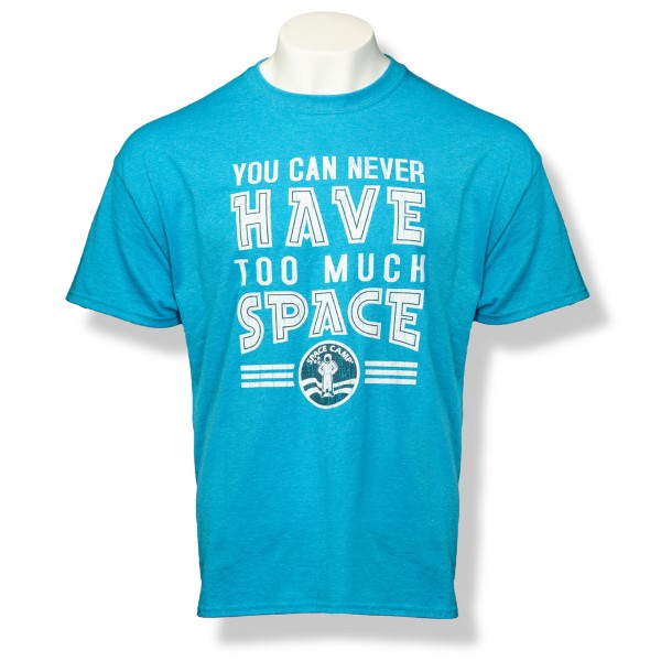 Too Much Space Camp T-Shirt,SPACECAMP,S16825/200A