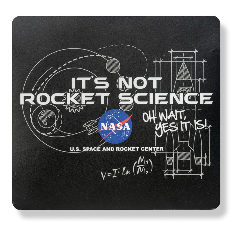 Its Not Rocket Science Mouse Pad,NOT ROCKET SCIENCE,NOV177 DOM